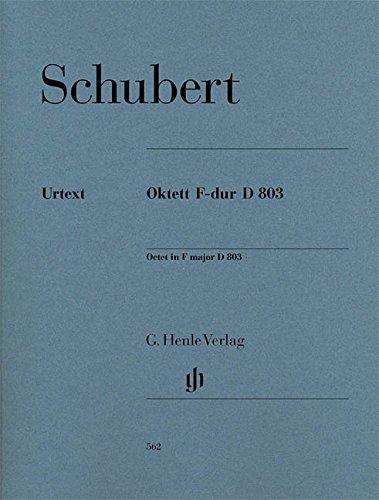 Oktett F-dur D 803 für Klarinette, Horn, Fagott, 2 Violinen, Viola, Violoncello und Kontrabass