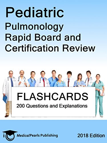 Pediatric Pulmonology: Rapid Board And Certification Review por Medicalpearls Publishing Llc