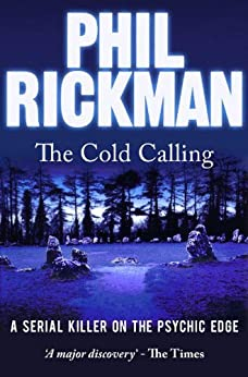 The Cold Calling by [Rickman, Phil]