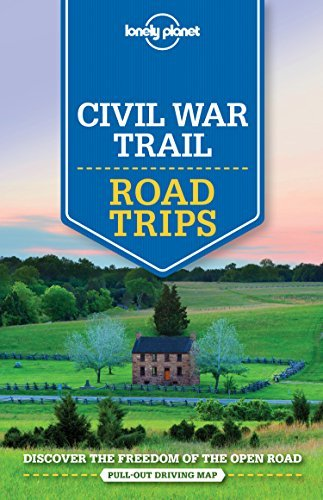 Lonely Planet Civil War Trail Road Trips (Travel Guide) by Lonely Planet (2016-05-17)