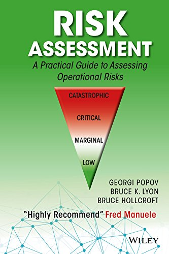 Risk Assessment: A Practical Guide to Assessing Operational Risks por Georgi Popov