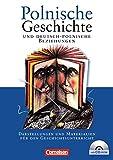 Polnische Geschichte und deutsch-polnische Beziehungen: Darstellungen und Materialien für den Geschichtsunterricht. Schülerbuch mit CD-ROM