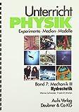 Band 7: Mechanik III - Hydrostatik. Unterricht Physik