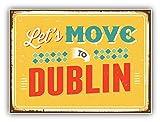 Lets Move To Dublin Vintage Travel Label Art Decor Vinyl Sticker Aufkleber 12 x 10 cm