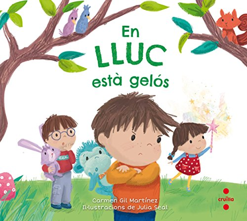 En Lluc està gelós (La Lara, en Lluc i en Lluís) por Carmen Gil Martínez