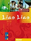 Liao Liao: Der Chinesischkurs / Kursbuch