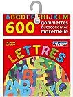Les gommettes autocollantes - 600 lettres autocollantes maternelle - De 3 à 5 ans