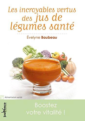 Les incroyables vertus des jus de légumes santé