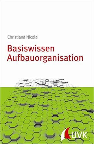 Basiswissen Aufbauorganisation. Management konkret