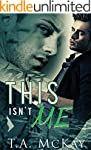 This Isn't Me (Hard To Love Book 3) (...