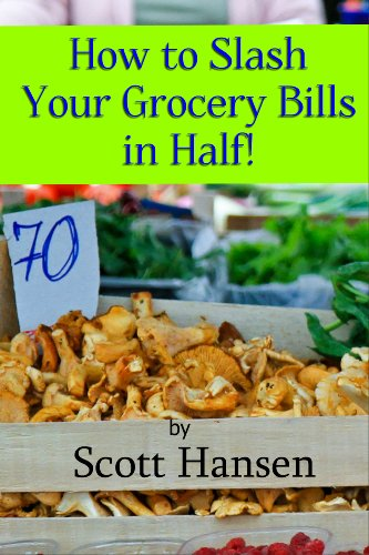 how-to-slash-your-grocery-bills-in-half-english-edition
