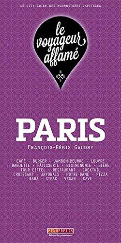 le voyageur affam : PARIS