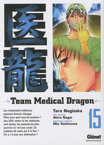 Team Medical Dragon, Tome 15 :