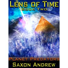 Planet Predators (Lens of Time Book 2) (English Edition)