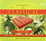 Harmony The Classical Santoor: Everlasti...