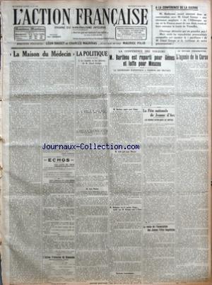ACTION FRANCAISE (L') [No 126] du 06/05/1922 - A LA CONFERENCE DE LA GUERRE - M. RATHENAU AURAIT ANNONCE DANS SA CONVERSATION AVEC M. LLOYD GEORGE UNE RESISTANCE SANGLANTE DE L'ALLEMAGNE AU CAS OU LA FRANCE - USANT DE SON DROIT - VOUDRAIT FAIRE EXECUTER LE TRAITE DE VERSAILLES - LA MAISON DU MEDECIN PAR LEON DAUDET - ECHOS - LES FAITS DU JOUR - LES CHOSES ET LES GENS - L'ACTION FRANCAISE DU DIMANCHE - (HEBDOMADAIRE RURAL) - LA POLITIQUE - LA FAMILLE ET LES INTERETS DE M. LLOYD GEORGE - LES NUEE