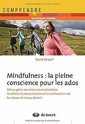 Mindfulness : la pleine conscience pour les adolescents : S'exercer à la maison... et dans la vie quotidienne