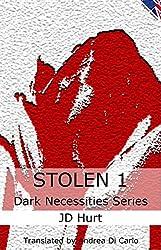 Stolen 1 (Dark Necessities Series) (English Edition)