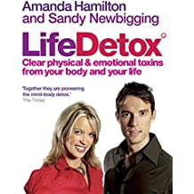 Lifedetox: Clear physical and emotional toxins from your body and your life