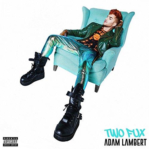 Two Fux [Explicit] (Lambert-songs Adam)