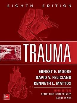 Trauma, 8th Edition por Ernest E. Moore