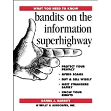 Bandits on the Information Superhighway (What You Need to Know)