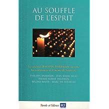 Au souffle de l'esprit : Conférences de Carême 2012 à Notre-Dame de Foruvière