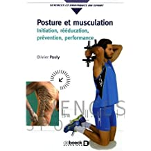 Posture et musculation, Initiation, rééducation, prévention, performance
