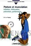 Posture et musculation : Initiation, rééducation, prévention, performance