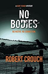 No Bodies (The Kent Fisher Mysteries)