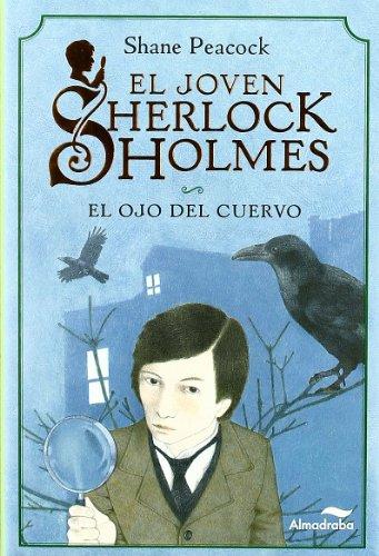 Ojo Del Cuervo, El (El Joven Sherlock Holmes)