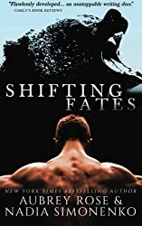 Shifting Fates: A Paranormal Shifter Romance by Aubrey Rose (2014-08-17)