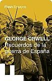 Recuerdos de la guerra de España (Colección Endebate)