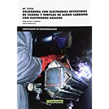 *UF 01624 Soldadura con electrodos revestidos de chapas y perfiles de acero carbono con electrodos