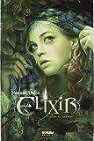 ELIXIR 1. EN EL SILENCIO (ECLIPSE) de Mélanie Delon (26 oct 2007) Tapa dura