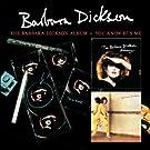 The Barbara Dickson Album/You Know It'S Me (+Bonus