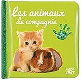 Telecharger Livres Bebe touche a tout Les animaux de compagnie (PDF,EPUB,MOBI) gratuits en Francaise