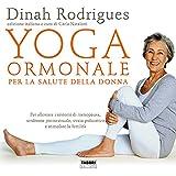 Yoga ormonale per la salute della donna