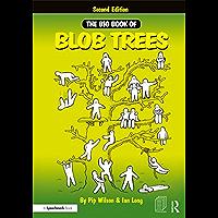 The Big Book of Blob Trees (Blobs) (English Edition)