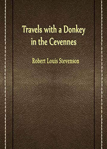 Travels with a Donkey in the Cevennes (English Edition) de [Robert Louis Stevenson