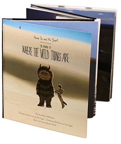 Heads on and We Shoot: The Making of Where the Wild Things Are por McSweeney's Books
