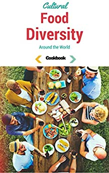 cultural diversity around the world In cultural diversity around the world: human sexuality in cross-cultural perspective, the differences between the zapotec indians' ideal and real sexual norms.