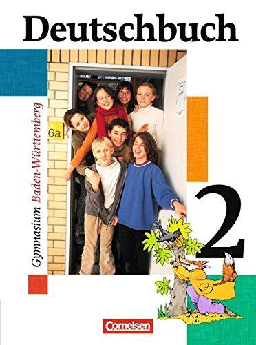 Deutschbuch Gymnasium - Baden-Württemberg / Band 2: 6. Schuljahr - Schülerbuch, 2. Auflage