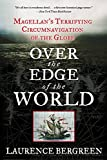 Over the Edge of the World: Magellans Terrifying Circumnavigation of the Globe (Rough Cut)