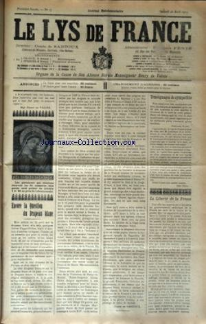 LYS DE FRANCE (LE) [No 17] du 26/04/1913 - ENCORE LA QUESTION DU DRAPEAU BLANC PAR LE COMTE DE SARTOUX - LA LIBERTE DE LA PRESSE - TEMOIGNAGES DE SYMPATHIE PAR DEVOS par Collectif