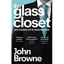 The Glass Closet: Why Coming Out is Good Business (English Edition)