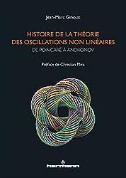 Histoire de la théorie des oscillations non linéaires: De Poincaré à Andronov