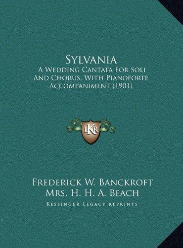 sylvania-a-wedding-cantata-for-soli-and-chorus-with-pianoforte-accompaniment-1901