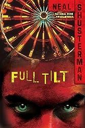 Full Tilt by Neal Shusterman (2009-11-10)