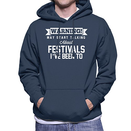 Warning May Start Talking About Festivals Ive Been To Men's Hooded Sweatshirt Navy blue
